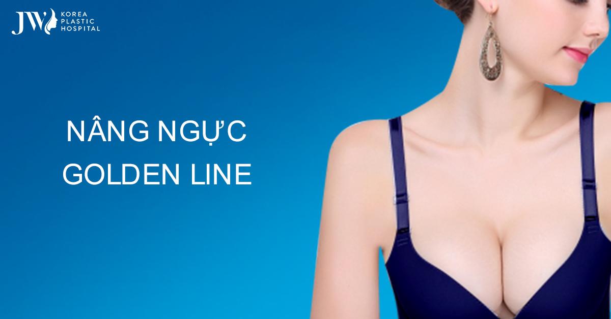 Nâng ngực Golden Line xu hướng thẩm mỹ ngực 2020