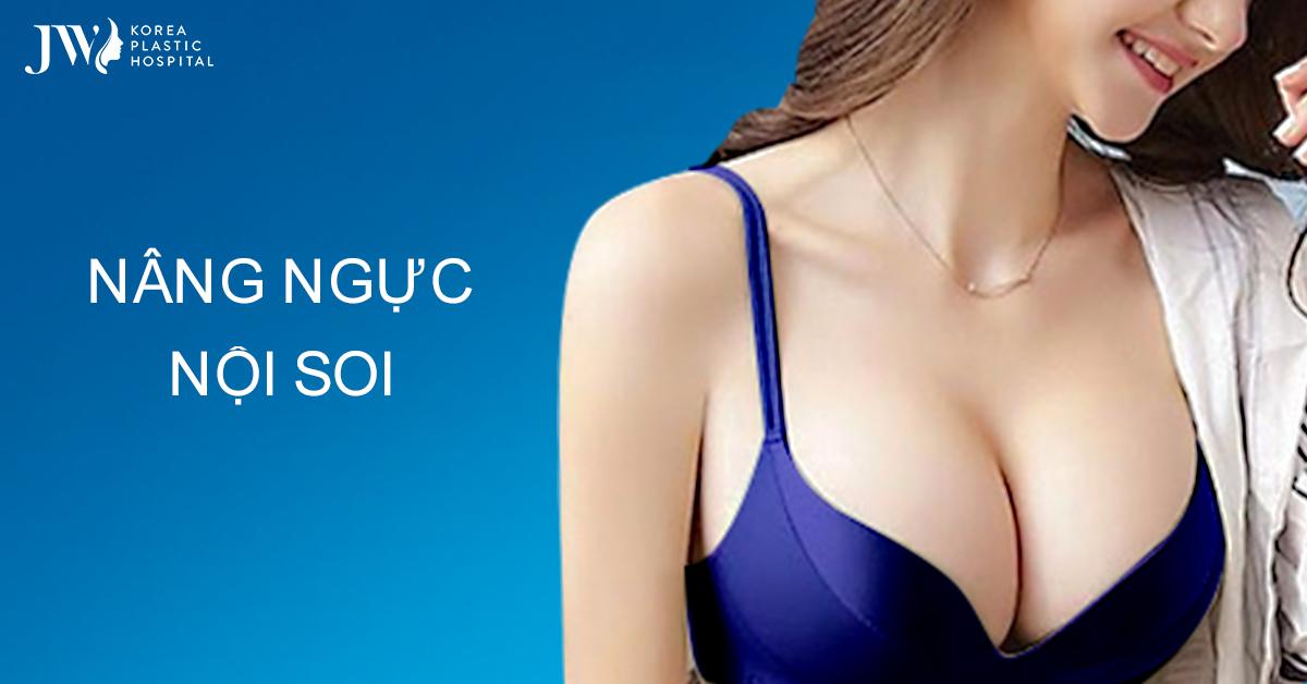Nâng Ngực Nội Soi: Bí Quyết Để Có Vòng Một Đẹp Lý Tưởng